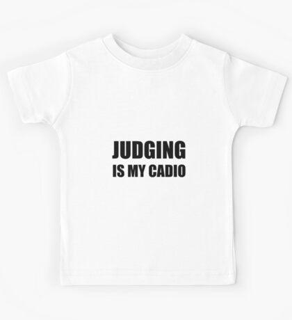 Judging Is My Cardio Kids Tee