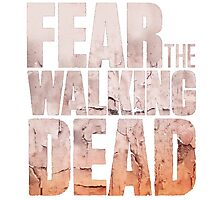 FEAR THE WALKING DEAD Photographic Print