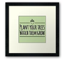 [The Hobbit] - Plant Your Trees  Framed Print