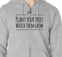[The Hobbit] - Plant Your Trees  Zipped Hoodie
