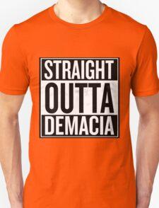 Straight Outta Demacia Unisex T-Shirt