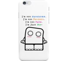 I'm Just Me~ (Guys) Light Tshirts iPhone Case/Skin