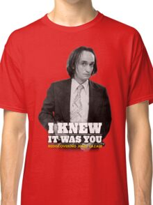 I Knew It Was You | Rediscovering John Cazale Classic T-Shirt