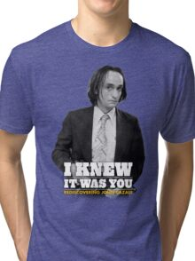 I Knew It Was You | Rediscovering John Cazale Tri-blend T-Shirt