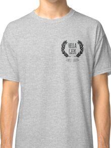 Hella Geek Classic T-Shirt