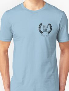 Hella Geek Unisex T-Shirt