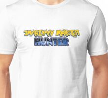 Imaginary Monster Hunter Unisex T-Shirt