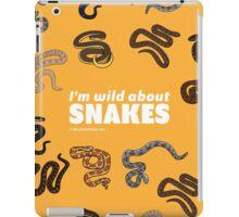 I'm Wild About Snakes iPad Case/Skin