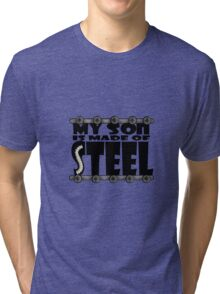 My Son Is Made Of Steel - Scoliosis Awareness Tri-blend T-Shirt