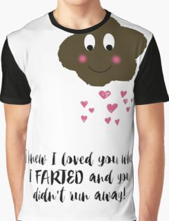 True Love and Farts Graphic T-Shirt
