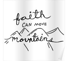 Faith can move mountains Poster