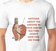 The Arrows in Your Quiver Unisex T-Shirt