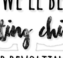 revolting children Sticker