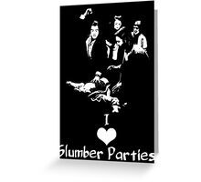 Pulp Fiction Slumber Party! Greeting Card