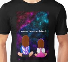 I wanna be an architect Unisex T-Shirt
