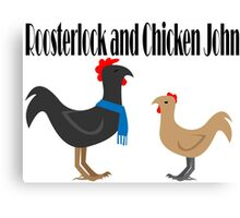 Johnlock in the Hen House Canvas Print