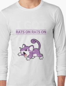 Rats on Rats on Rats Long Sleeve T-Shirt
