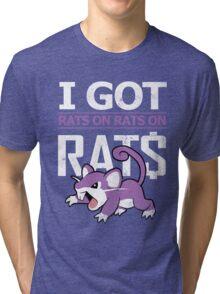 Rats on Rats on Rats Tri-blend T-Shirt