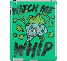 Watch Me Whip iPad Case/Skin