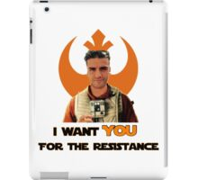 Poe wants you for the resistance iPad Case/Skin