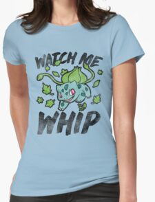 Watch Me Whip Womens Fitted T-Shirt