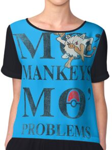 Mo Mankeys Mo Problems Chiffon Top