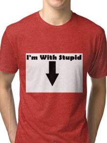 I'm with Tri-blend T-Shirt