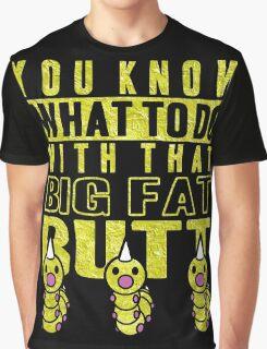 Big Fat Butt Graphic T-Shirt
