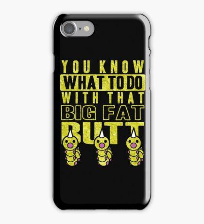 Big Fat Butt iPhone Case/Skin