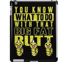 Big Fat Butt iPad Case/Skin