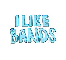 I Like Bands Photographic Print