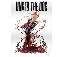 Under The Dog Poster
