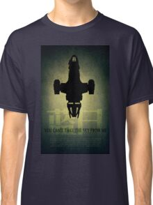 Firefly You Can't Take the Sky From Me Classic T-Shirt