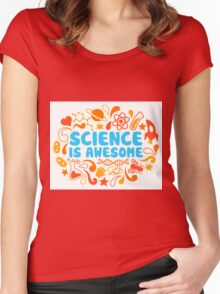 Science is Awesome Women's Fitted Scoop T-Shirt