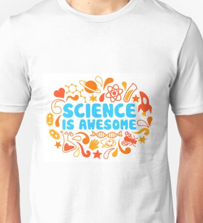 Science is Awesome Unisex T-Shirt