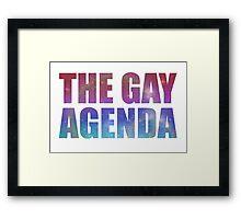The Gay Agenda Framed Print