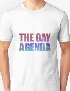 The Gay Agenda Unisex T-Shirt
