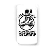 Hoverboard Champion Samsung Galaxy Case/Skin