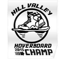 Hoverboard Champion Poster