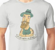 It's All About The Beard Unisex T-Shirt