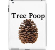 Neature walk: tree poop iPad Case/Skin