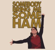 Liz Lemon - Somebody bring me some ham by MichielvB