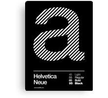 a .... Helvetica Neue Canvas Print