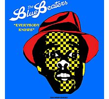 Everybody Knows The Blue Beaters Photographic Print