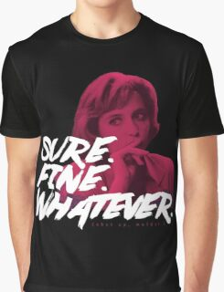 Sure. Fine. Whatever. (Pink) Graphic T-Shirt