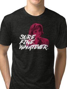 Sure. Fine. Whatever. (Pink) Tri-blend T-Shirt