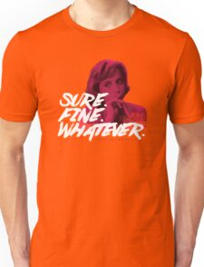 Sure. Fine. Whatever. (Pink) Unisex T-Shirt