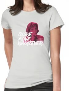 Sure. Fine. Whatever. (Pink) Womens Fitted T-Shirt
