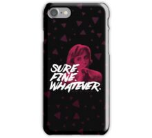 Sure. Fine. Whatever. (Pink) iPhone Case/Skin