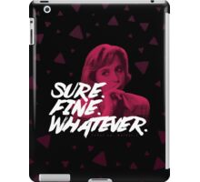 Sure. Fine. Whatever. (Pink) iPad Case/Skin